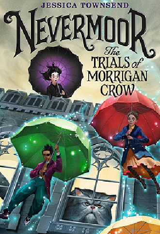 Book cover of Nevermore The Trials of Morrigan Crow by Jessica Townsend