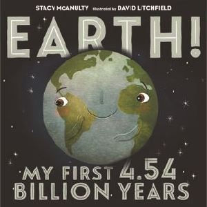 Earth My First 4.5 Billion Years Book Cover