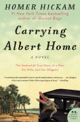 Carrying Albert Home by Homer Wickham