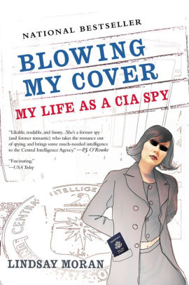 Blowing My Cover by Lindsay Moran
